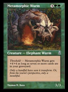 Metamorphic Wurm