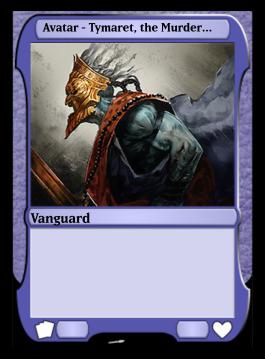 Avatar - Tymaret, the Murder King